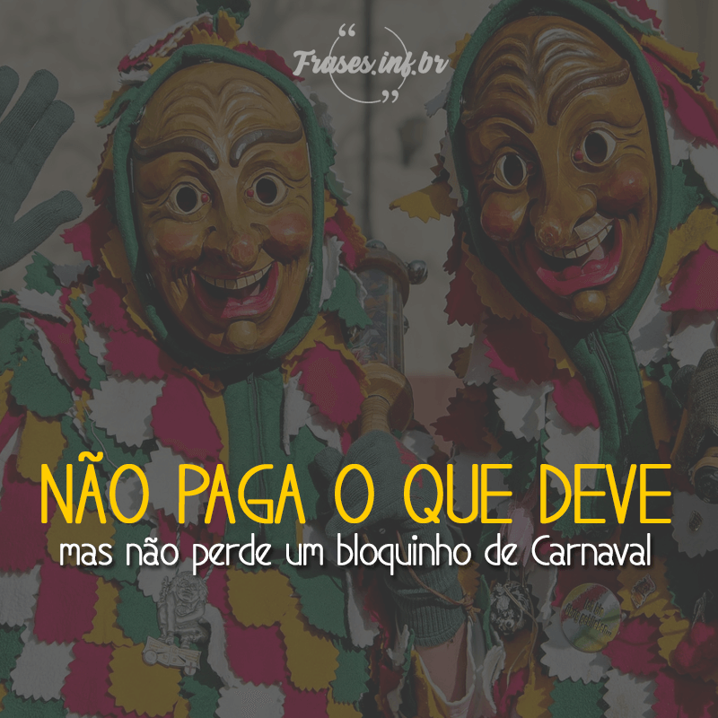 Frase Engraçada de Carnaval