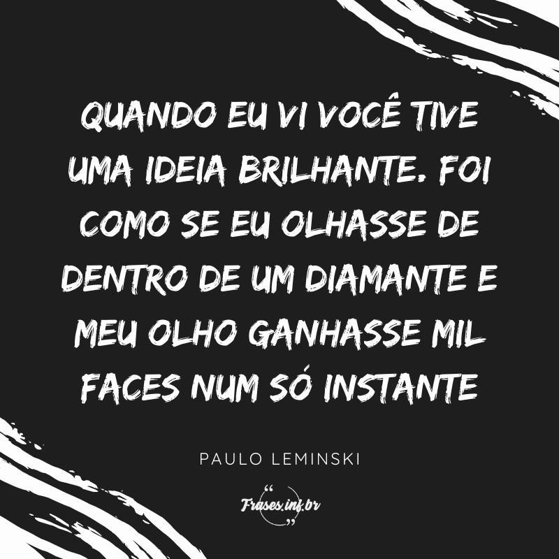 Frases Paulo Leminski