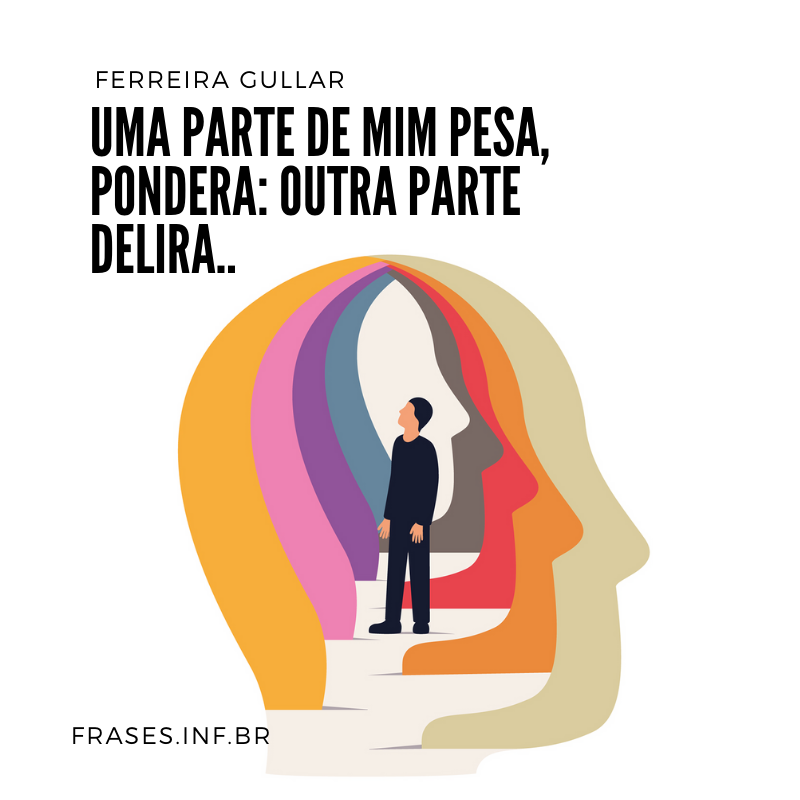 Frase de Ferreira Gullar