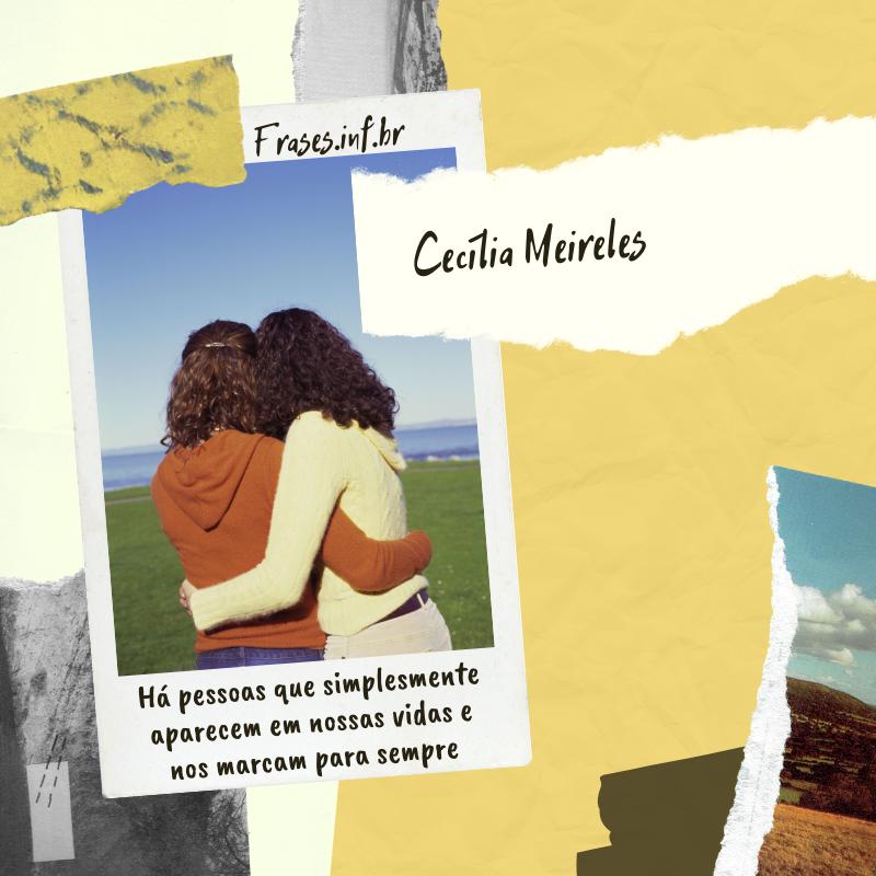Frase de Cecília Meireles