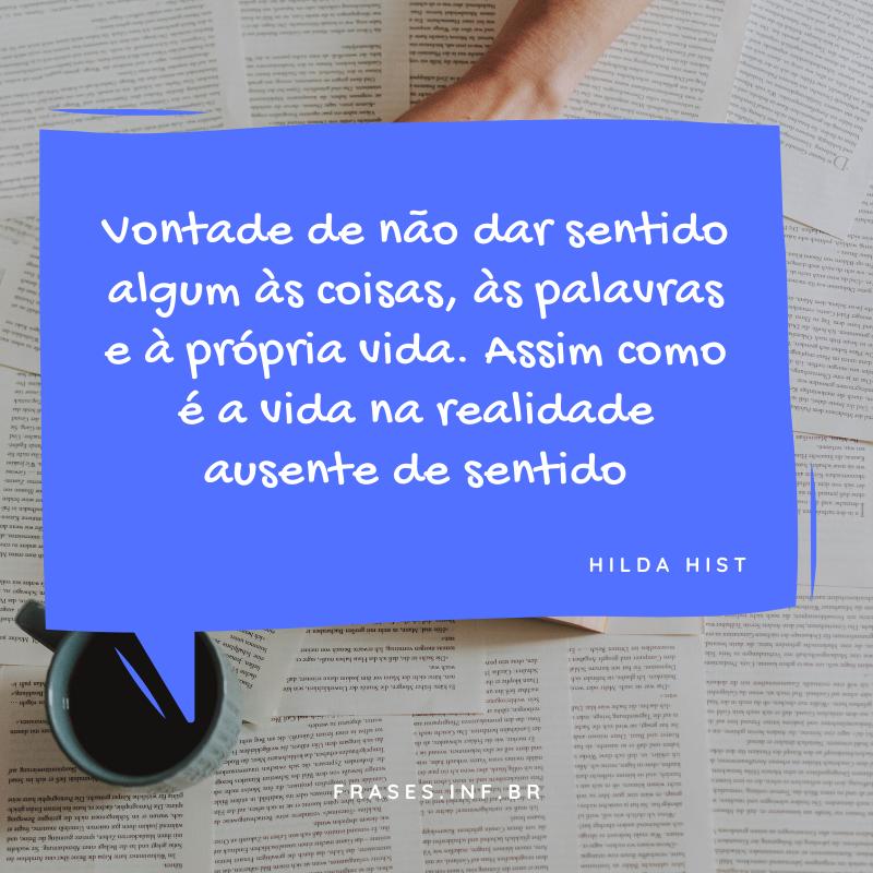 Frase de livro de Hilda Hist