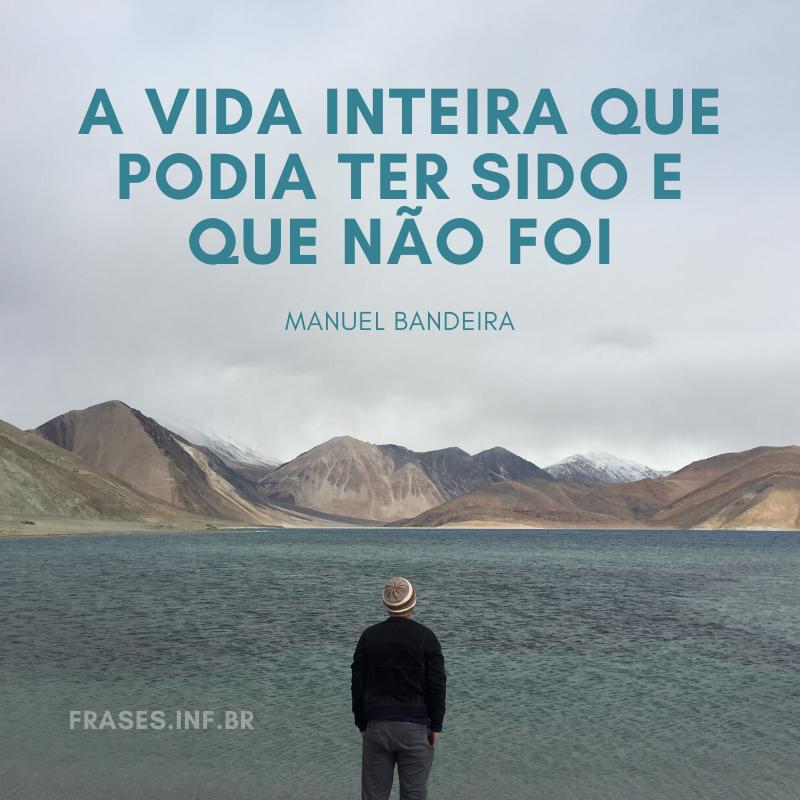 Frase de Manuel Bandeira