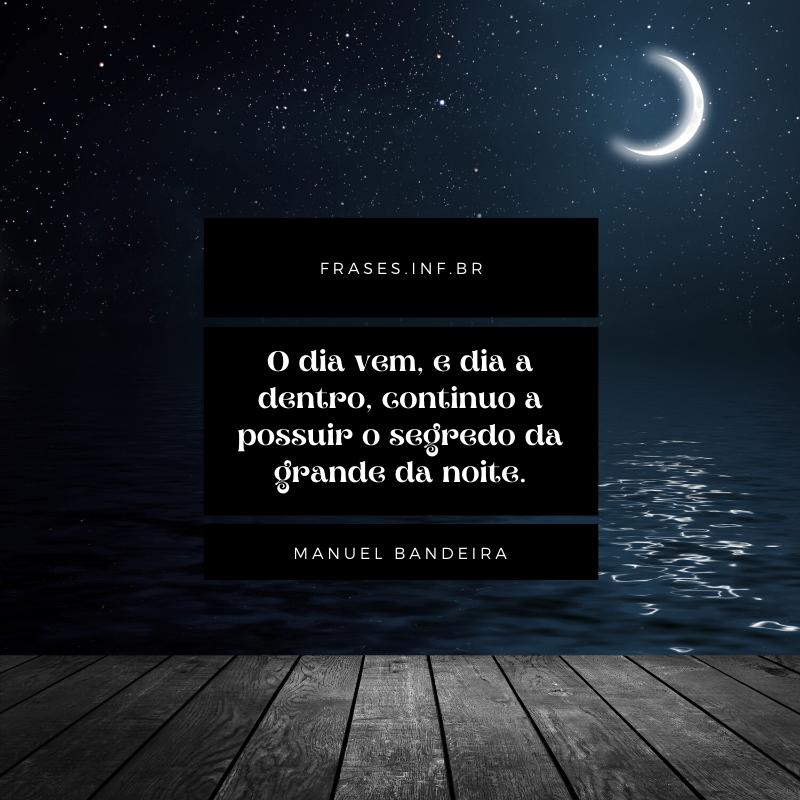 Frase de noite de Manuel Bandeira