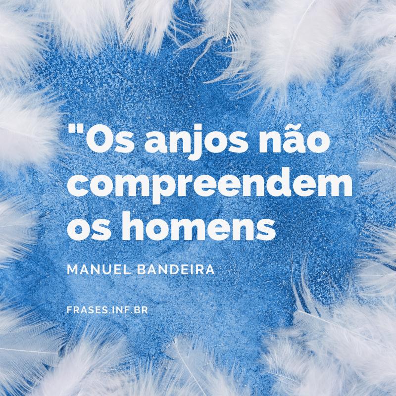 Frase de reflexão de Manuel Bandeira